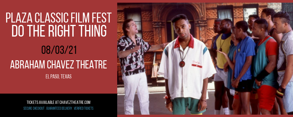 Plaza Classic Film Fest - Do the Right Thing at Abraham Chavez Theatre