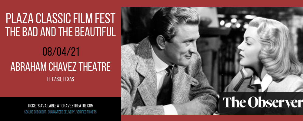 Plaza Classic Film Fest - The Bad and the Beautiful at Abraham Chavez Theatre
