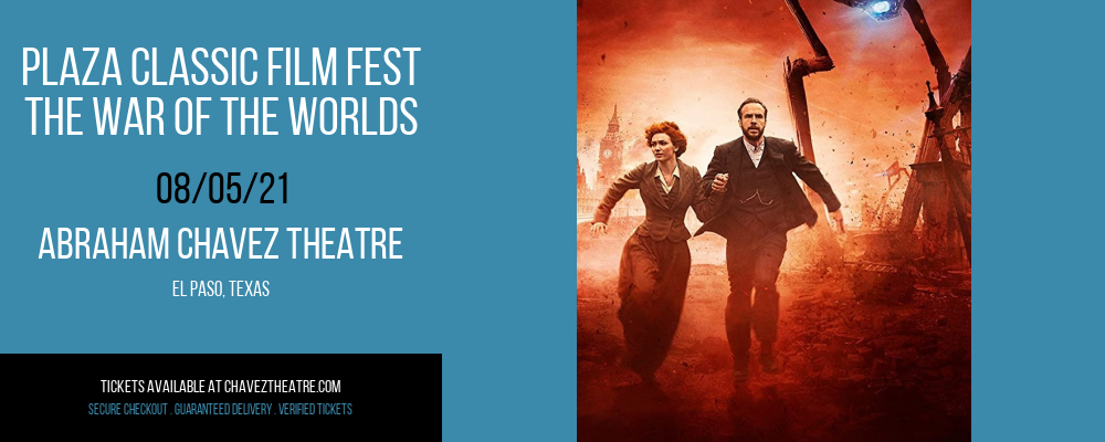 Plaza Classic Film Fest - The War Of The Worlds at Abraham Chavez Theatre
