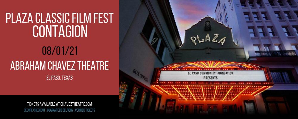 Plaza Classic Film Fest - Contagion at Abraham Chavez Theatre