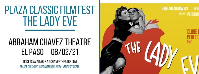 Plaza Classic Film Fest - The Lady Eve at Abraham Chavez Theatre