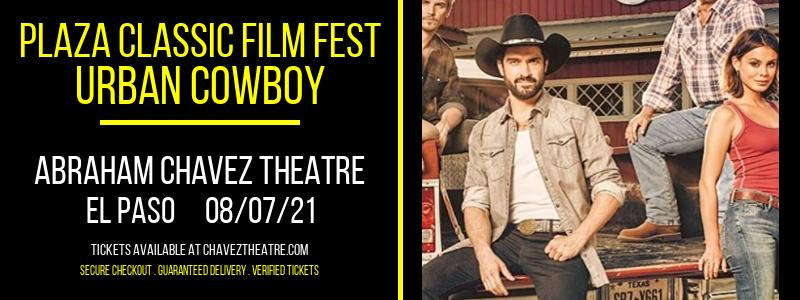Plaza Classic Film Fest - Urban Cowboy at Abraham Chavez Theatre