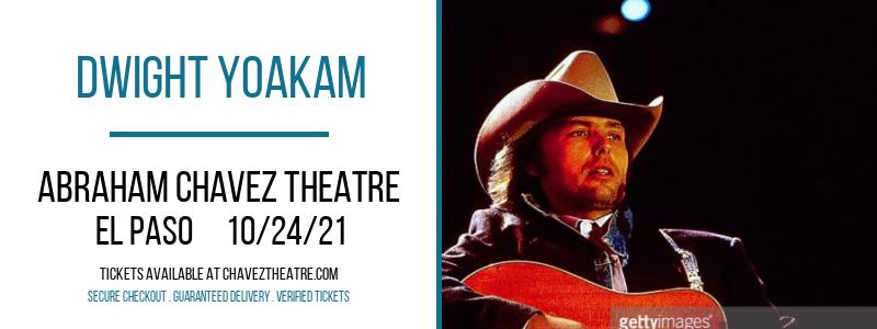 Dwight Yoakam at Abraham Chavez Theatre
