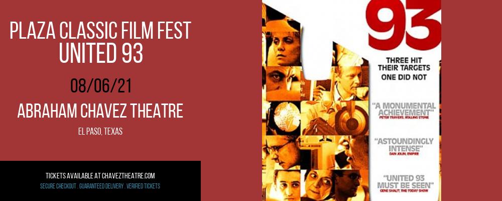 Plaza Classic Film Fest - United 93 at Abraham Chavez Theatre
