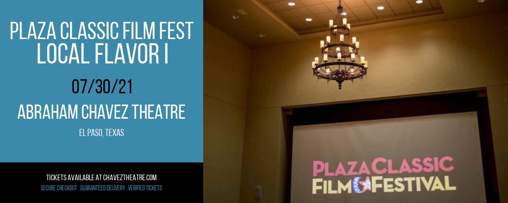 Plaza Classic Film Fest - Local Flavor I at Abraham Chavez Theatre