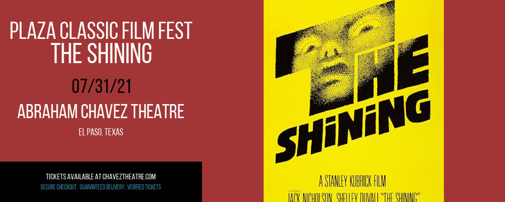 Plaza Classic Film Fest - The Shining at Abraham Chavez Theatre